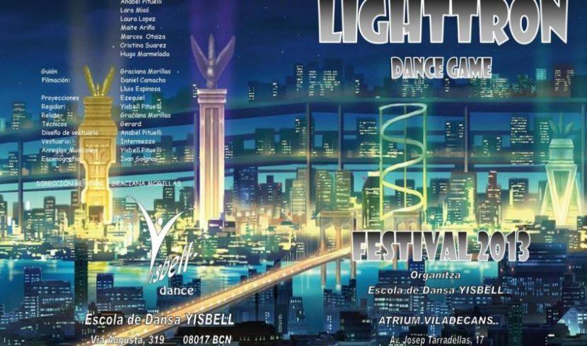 FESTIVAL YISBELL 2013 LIGHTTRON
